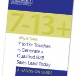 Why it Takes 7 to 13+ Touches to Generate a Qualified B2B Sales Lead Today white paper