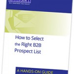 Accurate B2B List: How to Select the Right B2B Prospect List