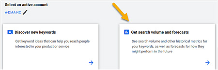 Check search volume and forecasts for your keywords.